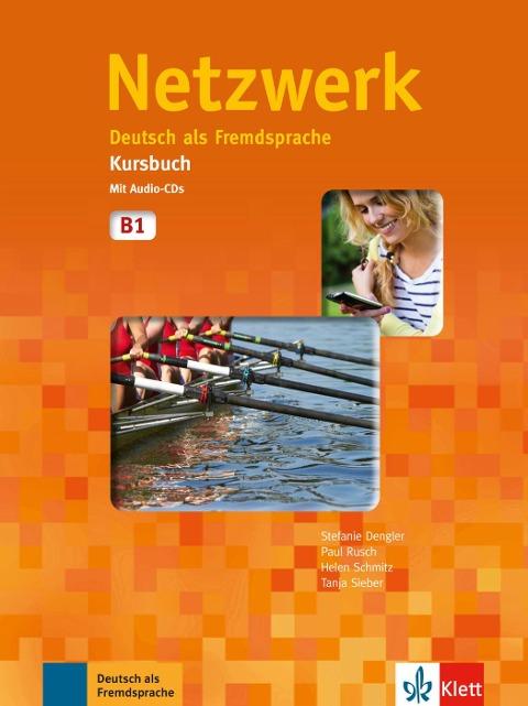 Netzwerk Kursbuch B1 Mit 2 Audio Cds Deutsch Als Fremdsprache