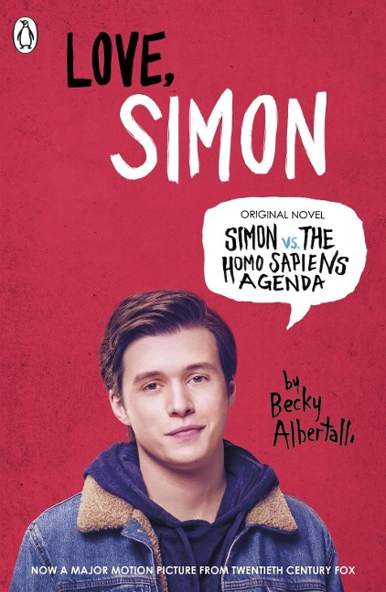 Simon vs. the Homo Sapiens Agenda. Love Simon. Film Tie-In