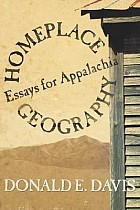 Homeplace Geography: Essays for Appalachia