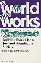 A World That Works: Building Blocks for a Just & Sustainable Society