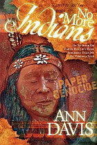 No More Indians: Or No Book on Earth Has Lied More Sincerely Than My Ol' Virginia Text