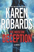 The Moscow Deception: An International Spy Thriller