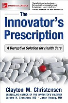 The Innovator's Prescription