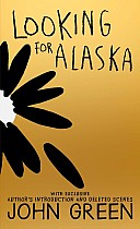Looking for Alaska. 10th Anniversary Edition