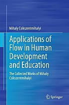 Applications of Flow in Human Development and Education
