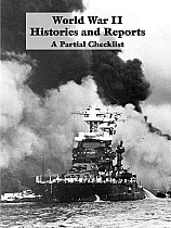 World War II Histories and Reports: A Partial Checklist