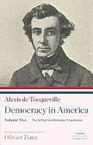 Democracy in America, Volume II: The Arthur Goldhammer Translation