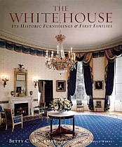 The White House: Its Historic Furnishings & First Families