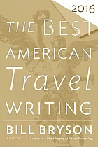 The Best American Travel Writing 2016
