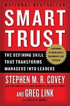 Smart Trust: The Defining Skill That Transforms Managers Into Leaders