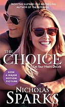 The Choice. Movie Tie-In
