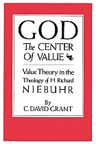 God the Center of Value: Value Theory in the Theology of H. Richard Niebuhr