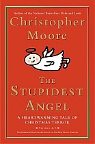 The Stupidest Angel: A Heartwarming Tale of Christmas Terror