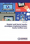 Digital and Social media strategies implementation: Costa Coffee case