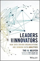 Leaders and Innovators - How Data-Driven Organizations Are W