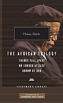 The African Trilogy: Things Fall Apart/No Longer at Ease/Arrow of God