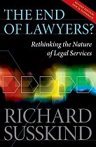 The End of Lawyers? Rethinking the nature of legal services