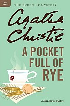 Pocket Full of Rye, A