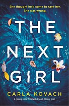 The Next Girl: A gripping thriller with a heart-stopping twist