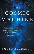 The Cosmic Machine