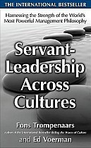 Servant-Leadership Across Cultures: Harnessing the Strengths of the World's Most Powerful Management Philosophy