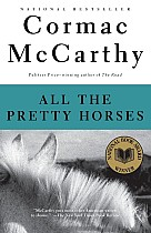 All the Pretty Horses: Border Trilogy (1)