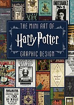 The Mini Art of Harry Potter: Graphic Design