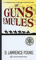Of Guns & Mules