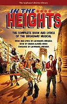 In the Heights: The Complete Book and Lyrics of the Broadway Musical