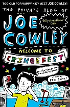 The Private Blog of Joe Cowley 03: Welcome to Cringefest