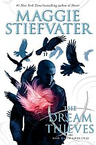 The Dream Thieves (the Raven Cycle, Book 2): Book 2 of the Raven Boys