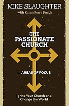 The Passionate Church: Ignite Your Church and Change the World