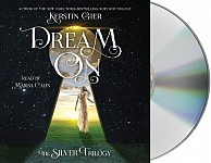 Dream on: The Silver Trilogy