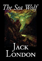 The Sea Wolf by Jack London, Fiction, Classics, Sea Stories
