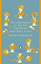 The Adventure of Six Napoleons and Other Cases. Penguin English Library Edition