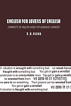 ENGLISH FOR LOVERS OF ENGLISH