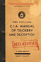 Official CIA Manual of Trickery and Deception, The