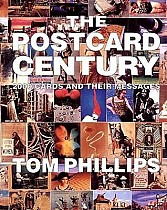 The Postcard Century: 2000 Cards and Their Messages