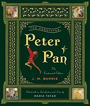 The Annotated Peter Pan. Centennial Edition