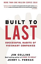Built to Last: Successful Habits of Visionary Companies
