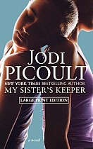 My Sister's Keeper (Large Print)