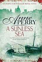 A Sunless Sea (William Monk Mystery, Book 18)