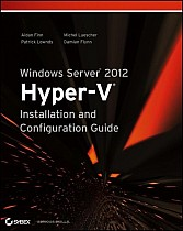 Windows Server 2012 Hyper-V Installation and Configuration Guide