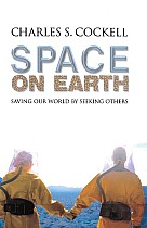Space on Earth: Saving Our World by Seeking Others