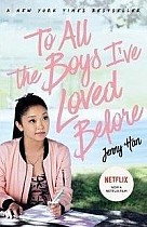 To All the Boys I've Loved Before. Film Tie-In