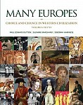 Many Europes, Volume 1 with Connect Plus Access Code: Choice and Chance in Western Civilization: To 1715