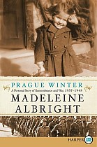 Prague Winter LP: A Personal Story of Remembrance and War, 1937-1948