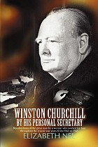 Winston Churchill by His Personal Secretary