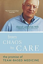 From Chaos to Care: The Promise of Team-Based Medicine