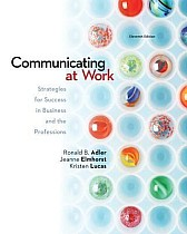 Communicating at Work: Strategies for Success in a Business and the Professions